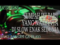 DJ SLOW PALING ENAK SEDUNIA (rugi gx play) - YouTube