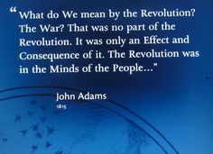 'What do We mean by the Revolution? ...' John Adams 1815 [3315×2410]