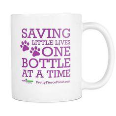 Saving Little Lives | Pretty Fierce White Coffee Mug
