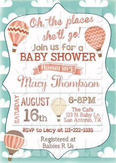 Oh The Places You Will Go Baby Shower Invitation - Hot Air Balloon Invite Printable (Digital File Only)