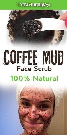 Coffee Mud Scrub   I had no idea coffee was so good for your skin until I tried it! <3