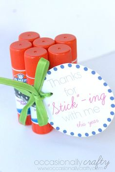 """Easy Teacher Appreciation Gift idea: Thanks for """"Stick""""ing with me."""