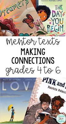 Mentor texts for teaching the making connections reading comprehension strategy for grades 4 to These texts will help students activate prior knowledge. Reading Activities, Teaching Reading, Reading Resources, Reading Projects, Mentor Sentences, Mentor Texts, Daily 5, Making Connections Activities, Text To Self Connection