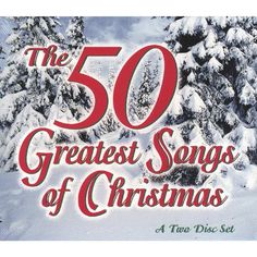 The 50 Greatest Songs of Christmas $8.99