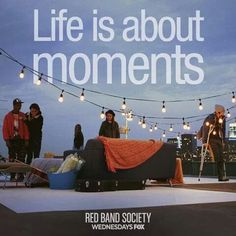 The Red Band Society is one of the best tv shows I've seen in a long time.