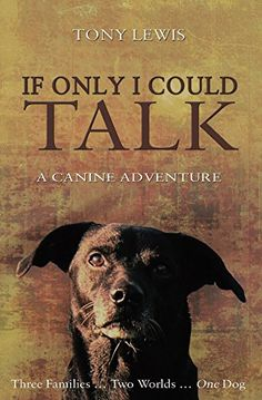 28 best mystery using animals ku images on pinterest cozy if only i could talk a canine adventure by tony lewis ebook deal fandeluxe Choice Image