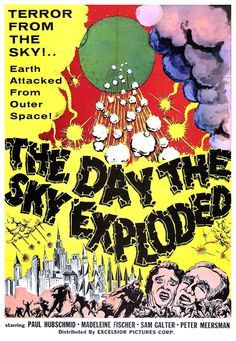 (1958) THE DAY THE SKY EXPLODED