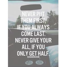 Never put them first - quote