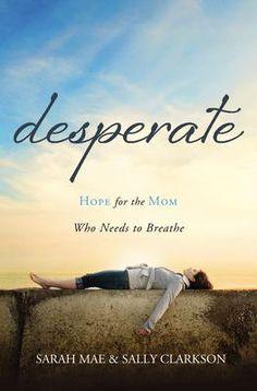 Desperate - Sarah C Mae