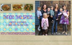 Thrice The Spice Blogspot by Becca Capper Cros and her sisters Jana and Sara