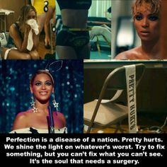 Beyonce .. pretty hurts  I love this song <3