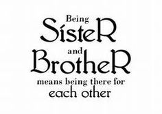 Brother and Sister Quotes Siblings -