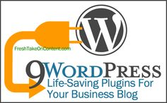 12 Days Of Content: 9 Life-Saving Plugins For Your Business Blog