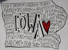 If only it said GO Cyclones! Love Me Some Iowa by Creative Genius Art, Lisbon, Iowa. Des Moines Iowa, Iowa Hawkeyes, Lake Michigan, State Art, So Little Time, Word Art, Illinois, Diys, Bricolage