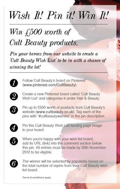 For full terms & conditions please visit www.cultbeauty.co... Happy Pinning! xx #cultbeautywishlist