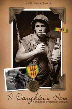 """Read """"A Daughter's Hero"""" the book was written to share the life my Hero-my dad. A Vietnam Veteran who struggled with (PTSD). Visit: www.adaughtersher... Author, Julie K. Weber- Torres Book Available on Amazon"""