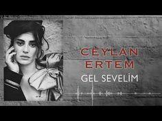 Ceylan Ertem - Gel Sevelim [ Çukur Dizi Şarkısı © 2018 Kalan Müzik ] - YouTube