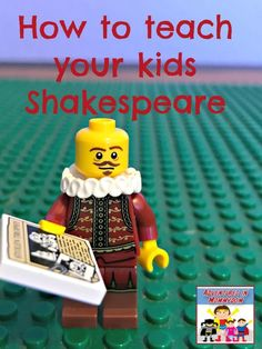 How to teach your kids Shakespeare