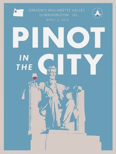 Pinot in the City event, Washington DC, Wednesday April 2nd, 2014