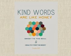 Kind Words Are Like Honey Proverbs 16:24