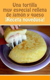 Una tortilla muy especial rellena de jamón y queso. ¡Receta novedosa!