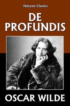 Wilde, Oscar - De profundis - 16 gennaio 2013