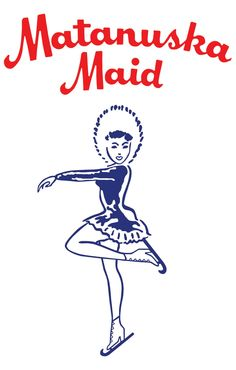 Matanuska Maid