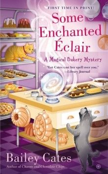 Some Enchanted Eclair - Bailey Cates