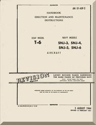 North American Aviation T-6, A, B, C, D,   SNJ -3, -4, -5, -6     Aircraft  Handbook Erection and Maintenance Instructions  Manual -  TO 1T-6F-2