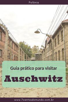 Tudo o que você precisa saber sobre como visitar Auschwitz, o maior campo de concentração nazista, próximo à Cracóvia, na Polônia. #europa #polonia #auschwitz #segundaguerra #holocausto #historia