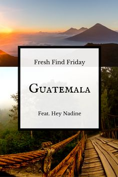 Use this Friday to explore Guatemala with Nadine Sykora!