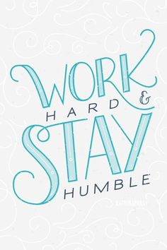 Simple daily advice: Work hard, stay humble - Success Quotes