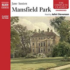 Another must-listen from my #AudibleApp: Mansfield Park (Naxos Edition)