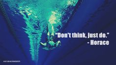 "#quoteoftheday #7September2017 ""Don't think, just do."" - Horace"