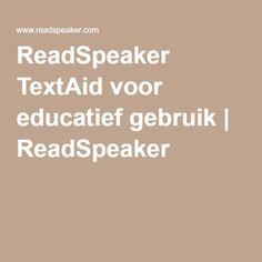 ReadSpeaker TextAid voor educatief gebruik | ReadSpeaker Read Aloud, Literacy, Student