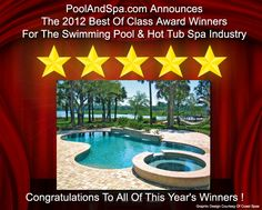 Poolandspa.coms 2012 Best Of Class Awards For The Pool & Spa Industry For 2012 - poolandspa.com
