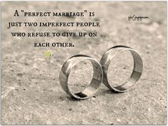"A ""perfect marriage"" is just two imperfect people who refuse to give up on each other. <3 More fabulous relationship quotes on Joy of Mom! <3 https://www.facebook.com/joyofmom  #marriage #quotes #relationship #love #family #joyofmom"