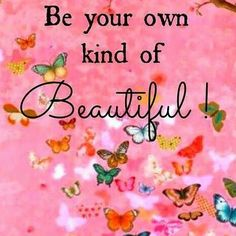 Excellent Be your personal type of lovely life quotes life quoted life and sayings life evokes . Be your personal type of lovely life quo. Positive Thoughts, Positive Quotes, Motivational Quotes, Inspirational Quotes, Positive Vibes, Be Your Own Kind Of Beautiful, Beautiful Words, Beautiful Life, Beautiful Hearts