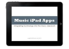 Ipad apps for the music classroom