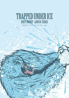Trapped Under Ice - Power Biscuit