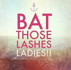 Bet those lashes ladies!!!!