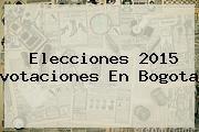 http://tecnoautos.com/wp-content/uploads/imagenes/tendencias/thumbs/elecciones-2015-votaciones-en-bogota.jpg votaciones. Elecciones 2015 votaciones en Bogota, Enlaces, Imágenes, Videos y Tweets - http://tecnoautos.com/actualidad/votaciones-elecciones-2015-votaciones-en-bogota/