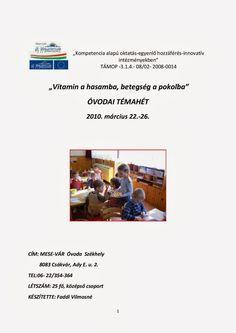 Marci fejlesztő és kreatív oldala: Óvoda Kindergarten, Books, Libros, Book, Kindergartens, Book Illustrations, Preschool, Preschools, Pre K