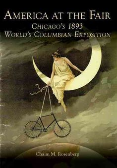 At the time of the World's Columbian Exposition of 1893, the United States was fast becoming the world's leading economy. Chicago, the host city, had grown in less than half a century from a village t