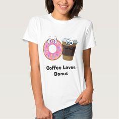 Coffee loves donut funny tshirt