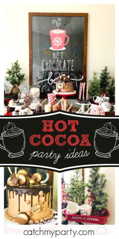 "Everything Pretty 's Birthday / But first, Tyler hot cocoa"" - ""But first, Tyler's hot cocoa"" at Catch My Party Cocoa Party, Winter Wonderland Birthday, Hot Cocoa Bar, Winter Parties, Christmas Cocktails, Party Activities, Party Drinks, Fun Desserts, Chocolate Cake"