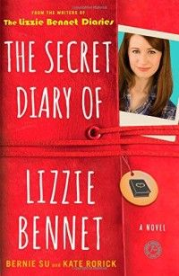 The Secret Diary of Lizzie Bennet, by Berni Su and Kate Rorick