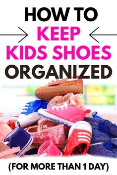 Tired of constantly searching for that lost shoe? Learn the easiest way to keep your kid's shoes organized without a lot of time or effort. Check out these ideas to organize your kid's shoes in the entryway, mudroom, closet or even the garage!