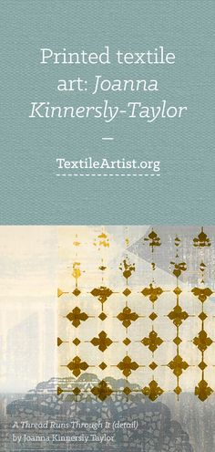 Joanna Kinnersly-Taylor interview: Printed textile art