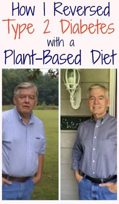 It is said that a picture is worth a thousand words. The one on the left is one month prior to my nearly fatal stroke. What you can't see is that the arteries throughout my whole body were closing up due to plaque build-up. EatPlant-Based shares an amazing story of renewed health! Reverse Diabetes Naturally, Diabetes Remedies, Diabetes Treatment, Get Healthy, Healthy Eating, Healthy Detox, Healthy Snacks